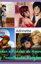 Indas e Vindas do Amor by Tomathinho_Kurtzberg