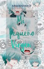 Mi Pequeño Virgen-kun (kouta shinohara x t/n) by minminmont