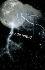 Sac De Nœuds by penseefantome