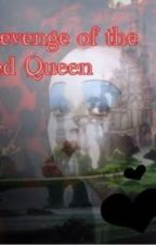 Revenge of the Queen of Hearts by catalan_andrea