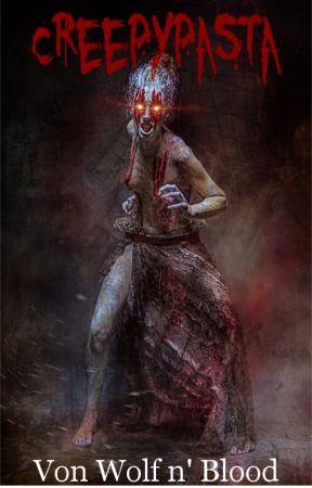 Creepypasta by EstelleWellmann