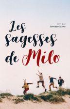 LES SAGESSES DE MILO by larmesmauves