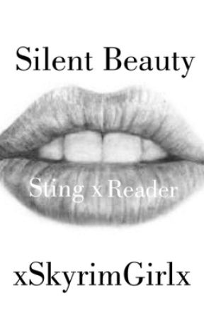 • Silent Beauty • Sting x Mute!Reader •  by xSkyrimgirlx
