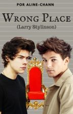 Wrong Place (Larry Stylinson) by Aline-chann