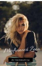 Mafianová žena  by ViktoriaFun91
