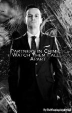 Partners In Crime: Watch Them Fall Apart [COMPLETED] by TheWeepingAngelOfCas