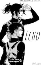 Echo | levihan  by TheAnarchicDreamer