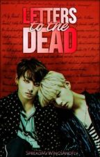 Letters to the Dead   Vkook   by SpreadMyWingsAndFly