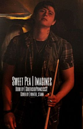 Sweet Pea Imagines - Moments 2 Sweet Pea X Reader - Wattpad