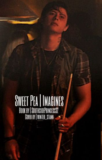 Sweet Pea Imagines - Sweet Pea's Southside Princess - Wattpad