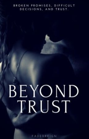 Beyond Trust by fadedreign