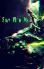 Stay With Me (Father!Genji x Daughter!Reader) by Cryanide