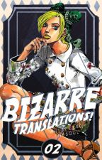 BIZARRE ; translations 2 by whispers0fthesoul