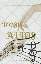 Tonos Altos  by Anie1415
