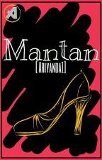Mantan by Ariyanda1