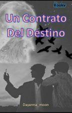 Un Contrato Del Destino (Kookv) Omegaverse by dayanna_moon