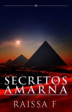 Secretos en Amarna (FDLA #2) © by thewingedwolf