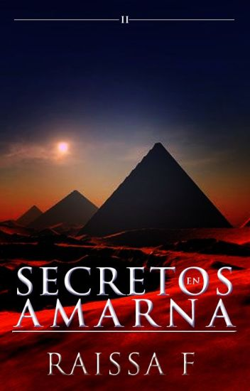 Secretos en Amarna (FDLA #2) ©