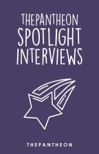 ThePantheon Spotlight Interviews by ThePanTheon