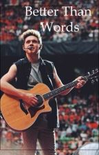 better than words♡-1°Temporada [Acabada] by thingstobeamazing