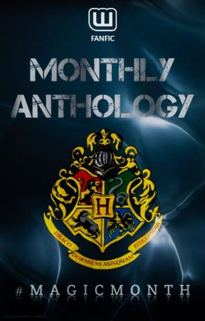 Monthly Anthology: #MagicMonth by Fanfic