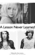 A Lesson Never Learned [✔] by beanie146
