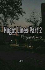 Hugot Lines Part 2 by priyakevin123