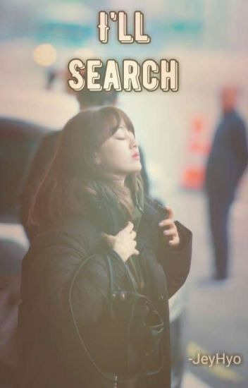 I'll Search (Twice's Jihyo X You) ✔