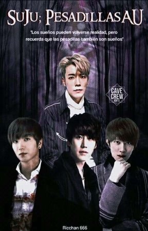 PesadillasAU;[Super Junior] by ricchan666