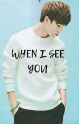 When I See You [Jikook] by JMTJBTS