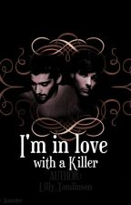 I'm in love with a Killer by Lilly_Tomlinson