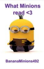 what minions read <3 by bananaminions492