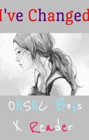 I've Changed [OHSHC x Reader] by TheEMulator