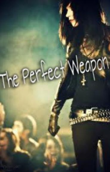 The Perfect Weapon ( Andy Biersack Love Story)