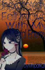 Unexpectedly Fall Inlove With My Mortal Enemy by Mrspark20