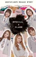 Special 'A' Class ✔ by HICarat17