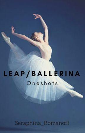 471ac9a3478 Leap!/Ballerina Oneshots - Merdette -- Morning to Night - Wattpad