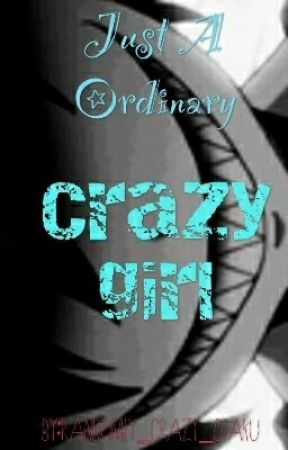 Just a ordinary crazy girl (Jeff the killer's sister rewritten.) by Randomly_Crazy_Otaku