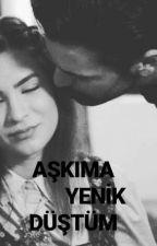 Aşkıma Yenik Düştüm. by sirbar_duran