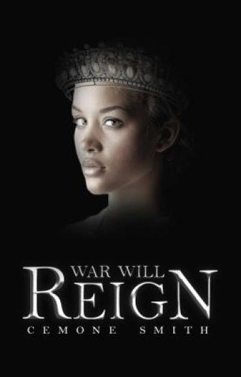War Will Reign