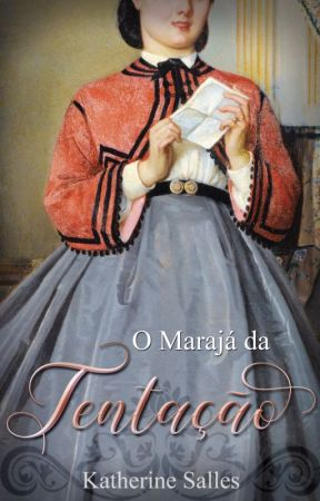 O Marajá da tentação by KatherineSalles