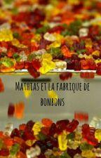 Mathias et la fabrique de bonbons by LesPetitesBananes