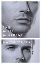 The Millionaire's Mistress by MayenWrites