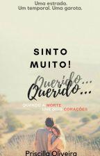 Sinto Muito! Querido... by BeckaHannover