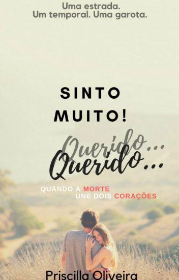 Sinto Muito! Querido... (Hiatus)