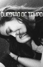 QUESTÃO DE TEMPO (Romance Lésbico) by lesbication