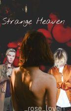 Strange Heaven by _rose_lover_