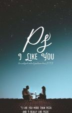 PS. I Like You by F_T_T_E