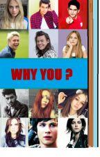 Why you ? by Fan-fikcia