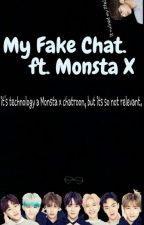 My Fake Chat. ft Monsta X by ImDunavailable